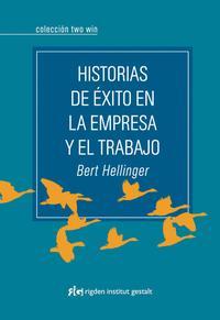 Libro HISTORIAS DE EXITO EN LA EMPRESA Y EL TRABAJO
