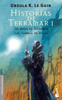 Libro HISTORIAS DE TERRAMAR I: UN MAGO EN TERRAMAR; LAS TUMBAS DE ATUAN