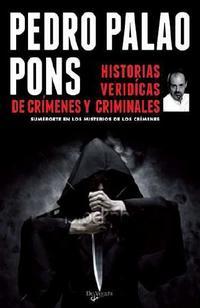 Libro HISTORIAS VERIDICAS DE CRIMENES Y CRIMINALES