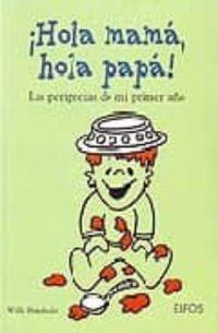 Libro HOLA MAMA, HOLA PAPA