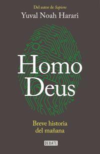 Libro HOMO DEUS: BREVE HISTORIA DEL MAÑANA