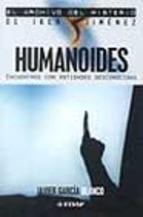 Libro HUMANOIDES: ENCUENTROS CON ENTIDADES DESCONOCIDAS