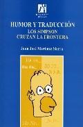 Libro HUMOR Y TRADUCCION: LOS SIMPSON CRUZAN LA FRONTERA