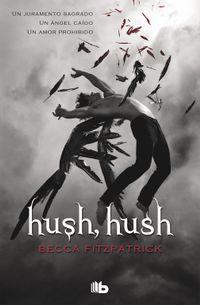 Libro HUSH, HUSH