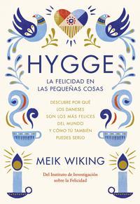 Libro HYGGE: LA FELICIDAD EN LAS PEQUEÑAS COSAS
