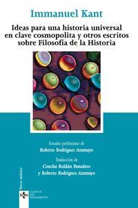 Libro IDEAS PARA UNA HISTORIA UNIVERSAL EN CLAVE COSMOPOLITA Y  OTROS E SCRITOS SOBRE FILOSOFIA DE LA HISTORIA