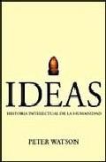 Libro IDEAS. HISTORIA INTELECTUAL DE LA HUMANIDAD