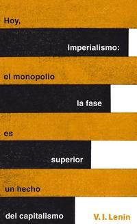 Libro IMPERIALISMO: LA FASE SUPERIOR DEL CAPITALISMO