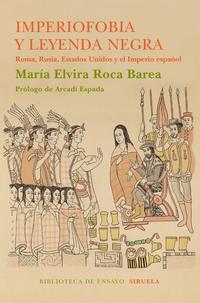 Libro IMPERIOFOBIA Y LA LEYENDA NEGRA