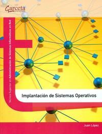 Libro IMPLANTACION DE SISTEMAS OPERATIVOS