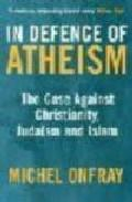 Libro IN DEFENSE OF ATHEISM
