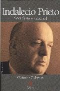 Libro INDALECIO PRIETO: SOCIALISTA Y ESPAÑOL