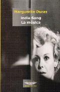 Libro INDIA SONG; LA MUSICA