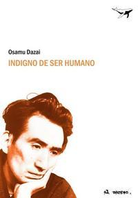 Libro INDIGNO DE SER HUMANO