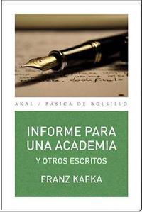 Libro INFORME PARA UNA ACADEMIA Y OTROS ESCRITOS
