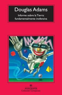 Libro INFORME SOBRE LA TIERRA: FUNDAMENTALMENTE INOFENSIVA