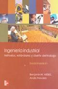 Libro INGENIERIA INDUSTRIAL: METODOS, ESTANDARES Y DISEÑO DEL TRABAJO