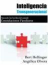 Libro INTELIGENCIA TRANSGENERACIONAL: SANANDO LAS HERIDAS DEL PASADO. C ONSTELACIONES FAMILIARES