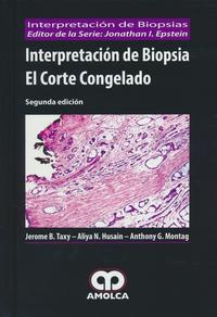 Libro INTERPRETACION DE BIOPSIA. EL CORTE CONGELADO