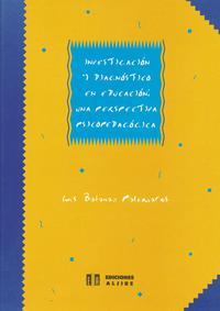 Libro INVESTIGACION Y DIAGNOSTICO EN EDUCACION: UNA PERSPECTIVA PSICOPE DAGOGICA