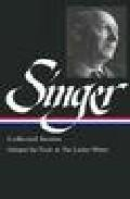 Libro ISAAC BASHEVIS SINGER COLLECTED STORIES