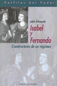 Libro ISABEL Y FERNANDO. CONSTRUCTORES DE REGIMEN