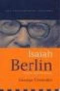Libro ISAIAH BERLIN: LIBERTY, PLURALISM AND LIBERALISM