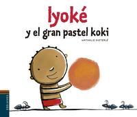 Libro IYOKÉ Y EL PASTEL KOKI