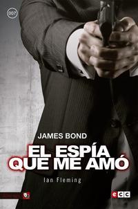 Libro JAMES BOND 8: EL ESPÍA QUE ME AMÓ