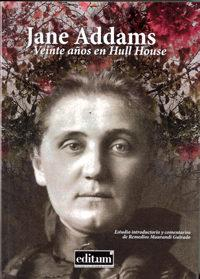 Libro JANE ADDAMS. VEINTE AÑOS EN HULL HOUSE