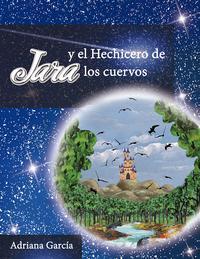 Libro JARA Y EL HECHICERO DE LOS CUERVOS