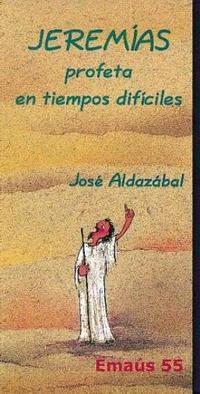 Libro JEREMIAS PROFETA EN TIEMPOS DIFICILES
