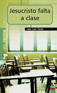 Libro JESUCRISTO FALTA A CLASE