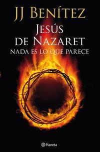 Libro JESUS DE NAZARET: NADA ES LO QUE PARECE