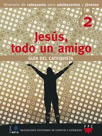 Libro JESUS TODO UN AMIGO: GUIA DEL CATEQUISTA