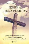 Libro JESUS Y LA DIOSA PERDIDA