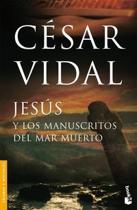 Libro JESUS Y LOS MANUSCRITOS DEL MAR MUERTO