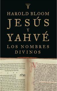Libro JESUS Y YAHVE: LOS NOMBRES DIVINOS