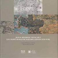 Libro JOAN B. BINIMELIS, VICENÇ MUT I ELS MAPES MURALS DE MALLORCA