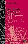 Libro JOHN RAWLS Y LA TEORIA DE LA JUSTICIA