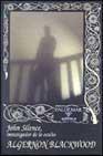 Libro JOHN SILENCE, INVESTIGADOR DE LO OCULTO