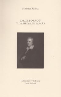 Libro JORGE BORROW Y LA BIBLIA EN ESPAÑA
