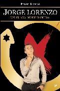Libro JORGE LORENZO: X-FUERA DESDE DENTRO