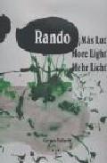Libro JORGE RANDO ¡MAS LUZ! MORE LIGHT!