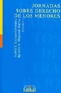Libro JORNADAS SOBRE DERECHO DE LOS MENORES