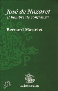 Libro JOSE DE NAZARET, EL HOMBRE DE CONFIANZA