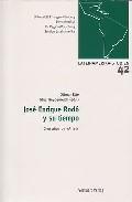 Libro JOSE ENRIQUE RODO Y SU TIEMPO: CIEN AÑOS DE ARIEL