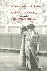 Libro JOSE GOMEZ ORTEGA, JOSELITO