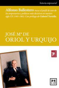 Libro JOSE MARIA DE ORIOL Y URQUIJO