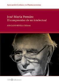 Libro JOSE MARIA PEMAN: EL COMPROMISO DE UN INTELECTUAL